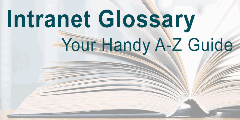 Intranet Glossary: Your Handy A-Z Guide