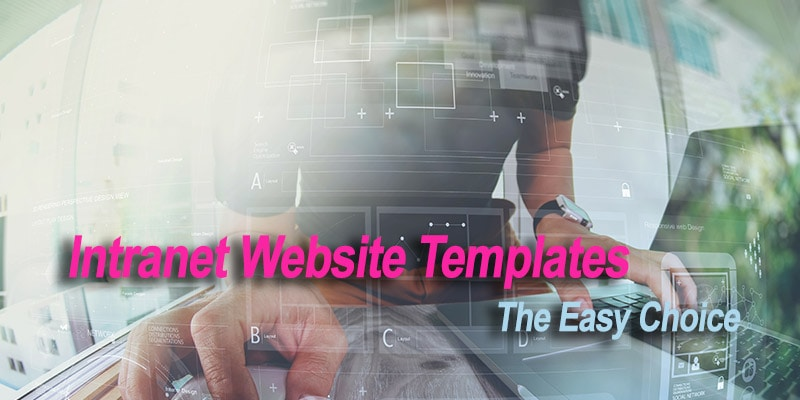 Intranet Website Templates: The Easy Choice